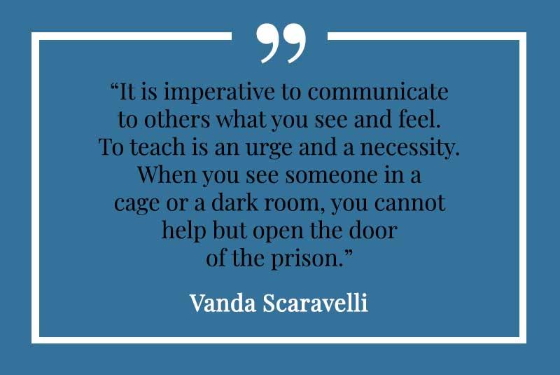 Vanda, Scaravelli, Yoga, Quote, teach, communicate, door, prison