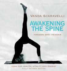Awakening The Spine, Vanda Scaravelli, yoga quote