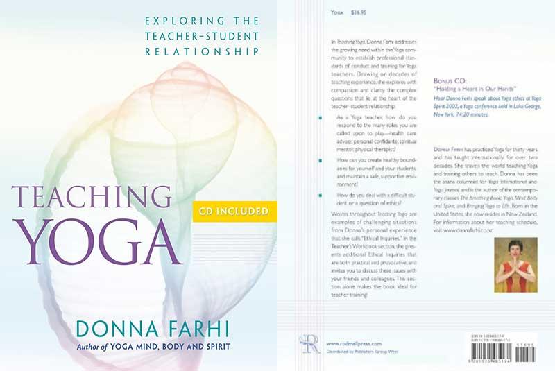 Teaching, Yoga, Ethics, Teacher, student, Relationship, Donna Farhi