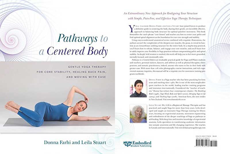 Pathways, Centered, Body, Yoga Therapy, Core, Stability, Healing, Pain, Moving, Donna Farhi