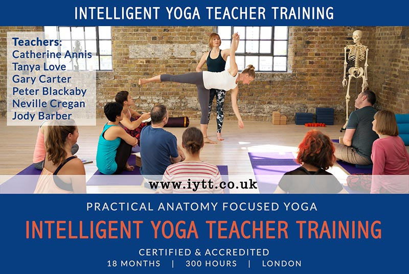 Intelligent, Yoga, BWY, British Wheel of Yoga, Teacher, Training, Course, London, Catherine Annis, 200hr, Scaravelli, 2019, 2020