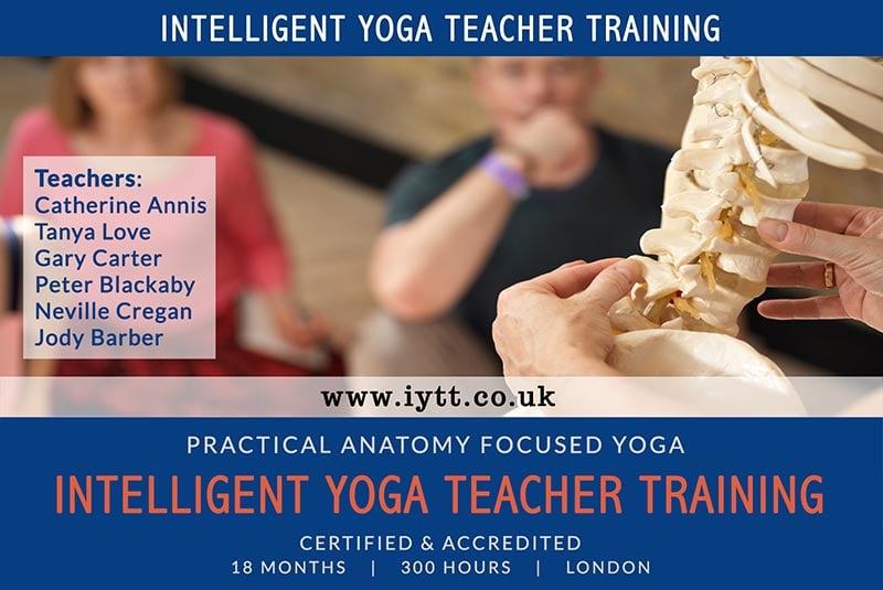 Intelligent, Yoga, BWY, British Wheel, Teacher, Training, Course, London, Catherine Annis, 200hr, Scaravelli, 2019, 2020