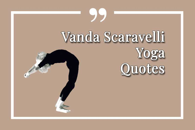 Vanda, Scaravelli, Yoga, Quotes, Best, quote
