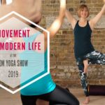 Om, Yoga Show, Movement for Modern Life, MFML, Scaravelli, Catherine Annis, 2019, 2020, London