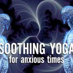 Scaravelli Inspired Yoga Workshop, Vagus Nerve, Zoom online, live stream