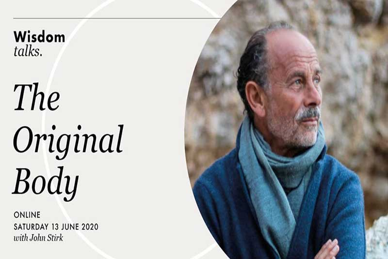 John Stirk, Scaravelli Yoga, The Original Body, Wisdom Talks, Workshop, 2020, online, Amsterdam