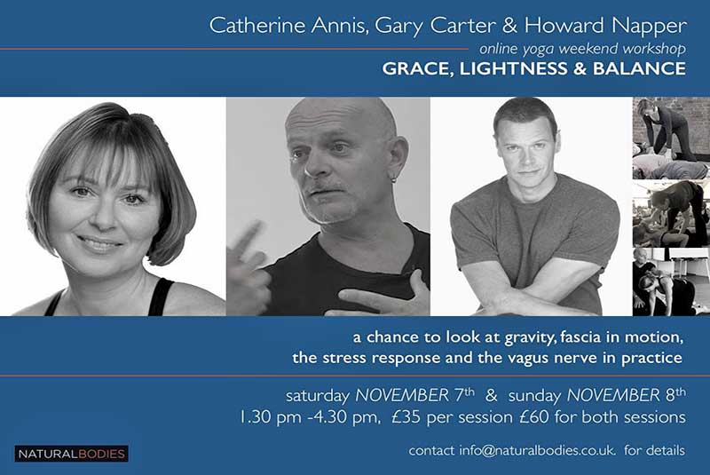 Gary Carter, Howard Napper, Catherine Annis, Yoga Online Workshop, Weekend, Class, Fascia, Vagus Nerve