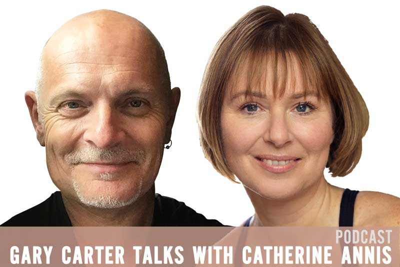 Catherine Annis, Gary Carter, Scaravelli, Yoga, Podcast, Video, Youtube