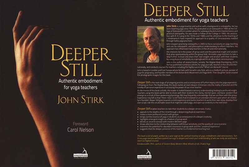 Deeper Still, John-Stirk, Scaravelli Yoga, Book, Paperback, Kindle, Carol Nelson