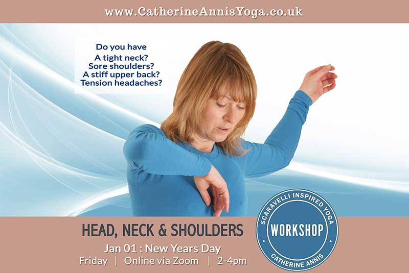 Scaravelli Inspired Yoga Workshop, Head, Neck, Shoulder