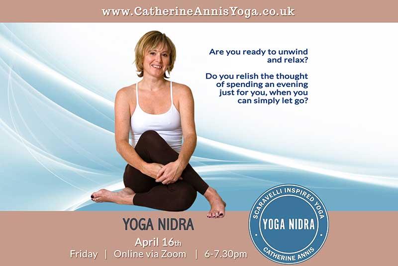 Scaravelli Inspired, Yoga Nidra, Meditation, Catherine Annis, online, zoom