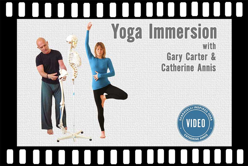 Scaravelli Inspired Yoga Video, Immersion, Catherine Annis, Gary Carter