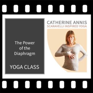 Diaphragm, Catherine Annis, Scaravelli Inspired, Yoga Class, video