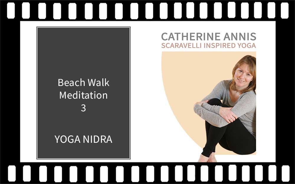 Yoga Nidra, Yoga Class, Video, Scaravelli Inspired, Catherine Annis