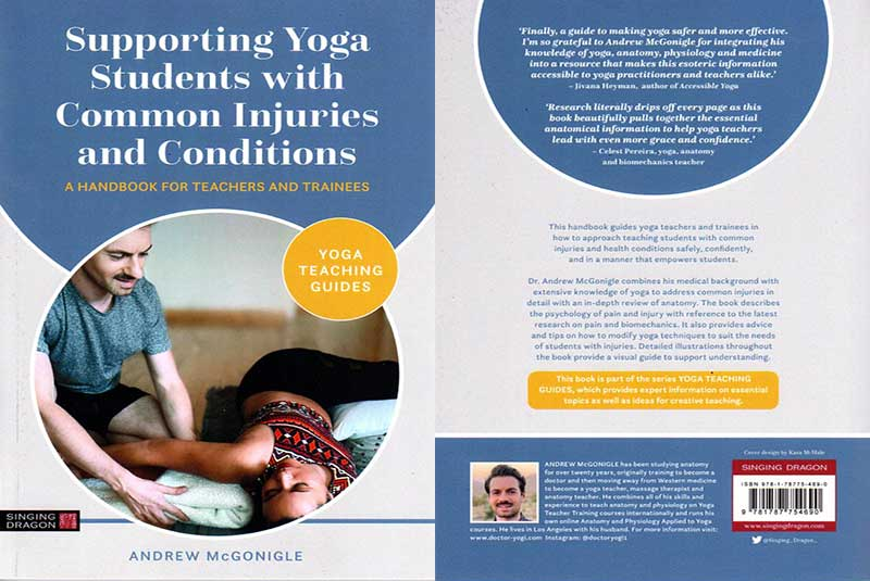 Andrew McGonigle, Paperback Book, Supporting Yoga, Students with Common Injuries and Conditions